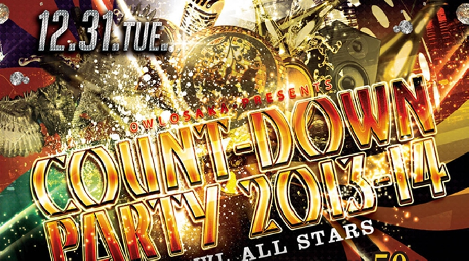OWL COUNTDOWN PARTY 13-14 @ OWL, 大阪府